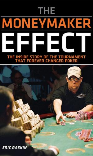 Moneymaker Effect, The